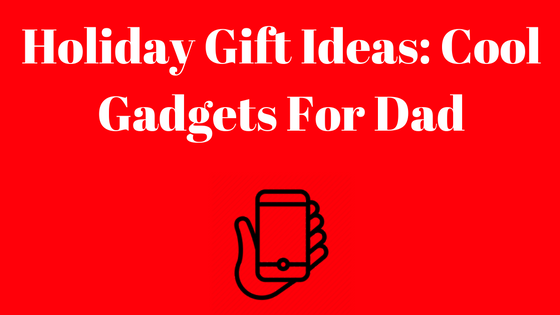 holiday-gift-ideas-cool-gadgets-for-dad-3