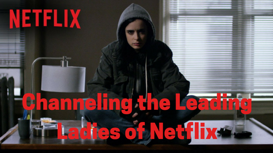 Leading Ladies of Netflix