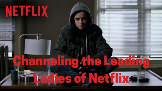 Leading Ladies of Netflix