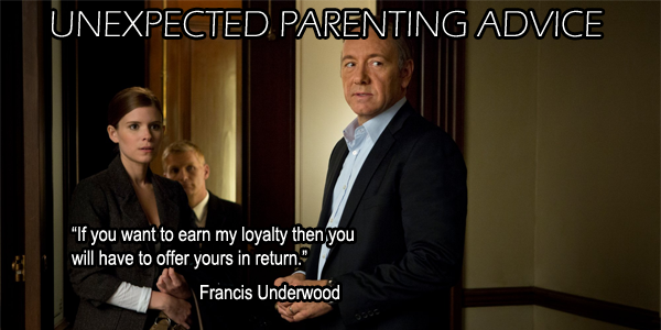 unexpected francis3 Unexpected Parenting Advice: Francis Underwood